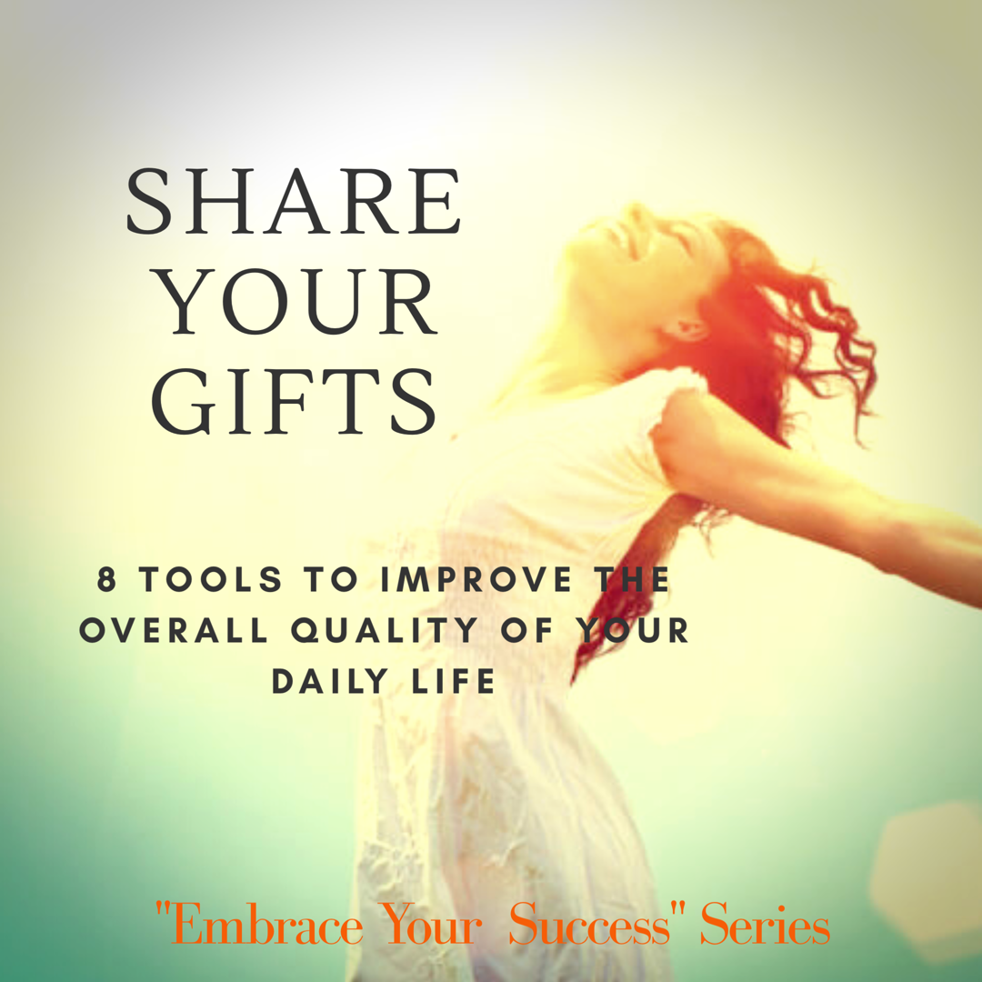 Share your gifts - Ana Barreto