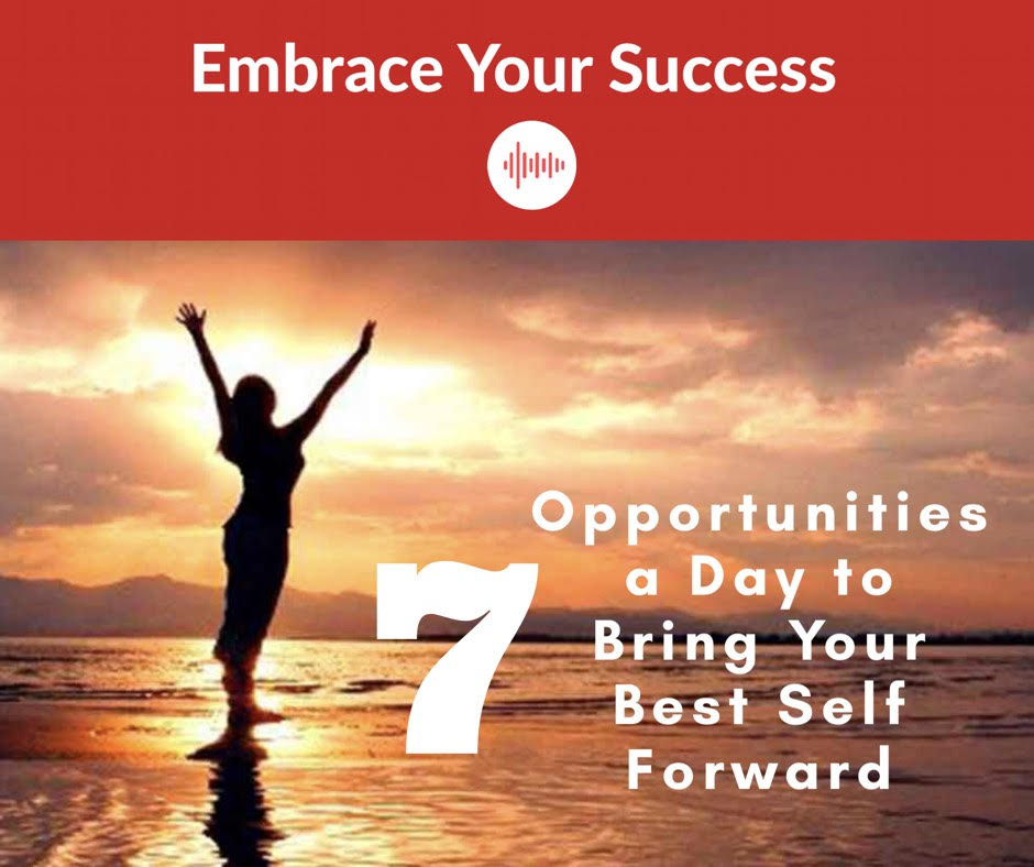 7 opportunities to bring your best self forward 2